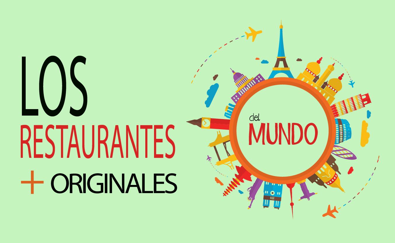 Restaurantes más originales
